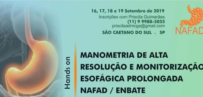 Manometria de Alta Resolução e Monitorização Esofágica Prolongada NAFAD/ENBATE
