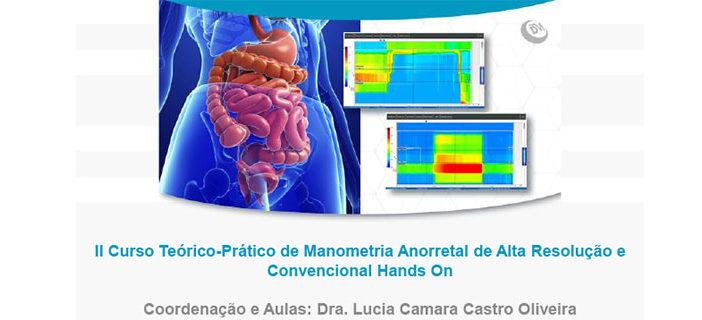 II Curso Teórico-Prático de Manometria Anorretal de Alta Resolução e Convencional Hands On