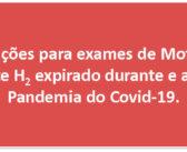 Orientações para exames de Motilidade e Teste H2 expirado durante e após a Pandemia do Covid-19