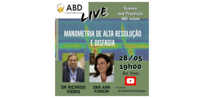 LIVE – Manometria de Alta Resolução e Disfagia – 28/05