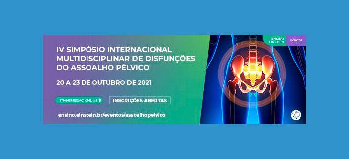 IV Simpósio Internacional Multidisciplinar de Disfunções do Assoalho Pélvico